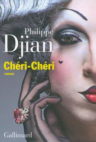 Chéri-Chéri, Philippe Djian